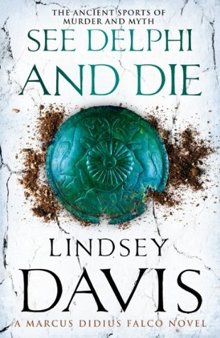 See Delphi and Die by Lindsey Davis