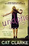 Undone by Cat Clarke