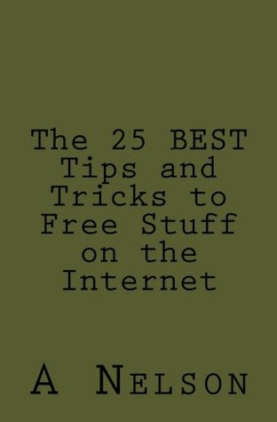 The 25 BEST Tips and Tricks to Free Stuff on the Internet