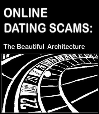 Online Dating Scams: The Beautiful Architecture. Candid stories narrated by Eastern European girls.