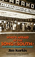 Who's Afraid of the Song of the South