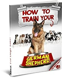 How to Train your German Shepherd