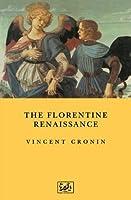 The Florentine Renaissance (Pimlico)