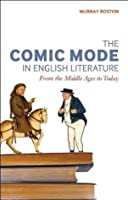 Comic Mode in English Literature: From the Middle Ages to Today