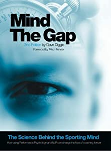 Mind The Gap - The Science Behind The Sporting Mind