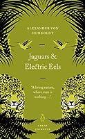 Jaguars and Electric Eels (Penguin Great Journeys)