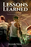 Lessons Learned (The Gifted Realm)