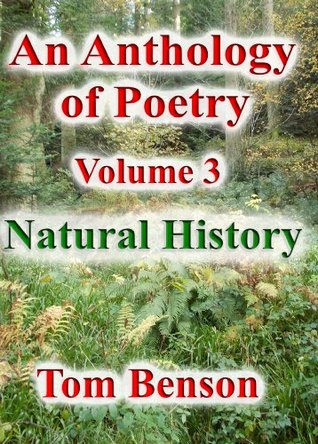 Natural History (An Anthology of Poetry)