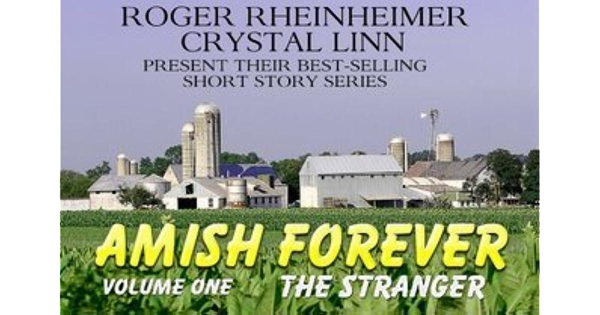 Ebook The Stranger Amish Forever 1 By Roger Rheinheimer