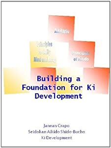 Building a Foundation for Ki Development