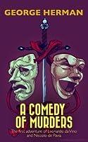 A Comedy of Murders (Leonardo da Vinci and Niccolo da Pavia #1)