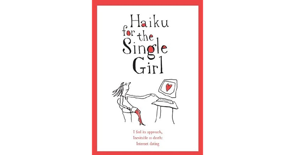 haiku single catholic girls Haiku poems about faith and faith haiku poems read and enjoy these haikus.