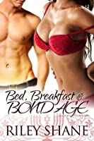 Bed, Breakfast, and Bondage (Emerald Valley)