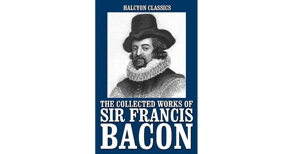 "explain sir francis bacons essay on truth Free essays on summary of francis bacons of truth essay in his essay ""of anger,"" sir francis bacon lists various causes or motives of anger."