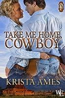 Take Me Home, Cowboy (Western Escape)