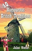 40 Humourous British Traditions