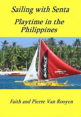 Sailing with Senta - Playtime in the Philippines