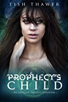 Prophecy's Child (Ovialell, #1.5)