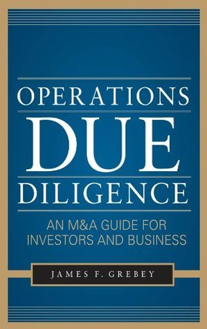 Operations Due Diligence  An M&A Guide for Investors and Business
