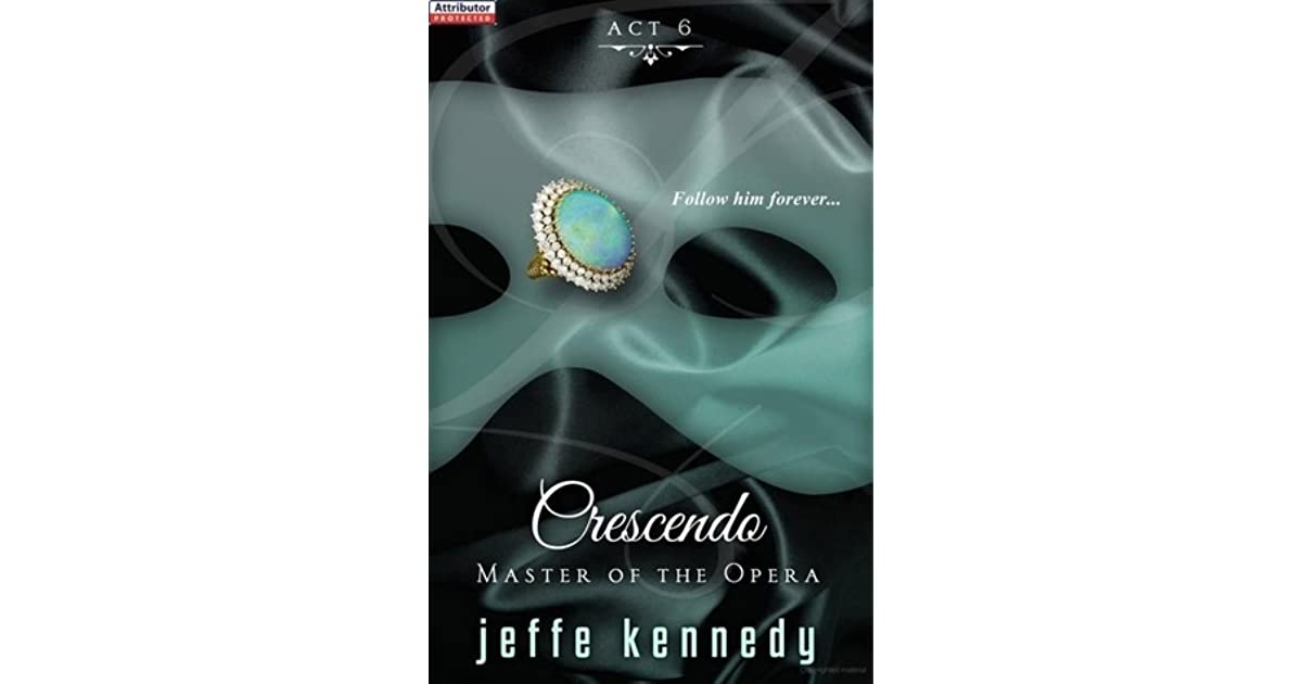 Master of the Opera, Act 6: Crescendo
