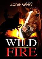 Wildfire by Zane Grey (ILLUSTRATOR)