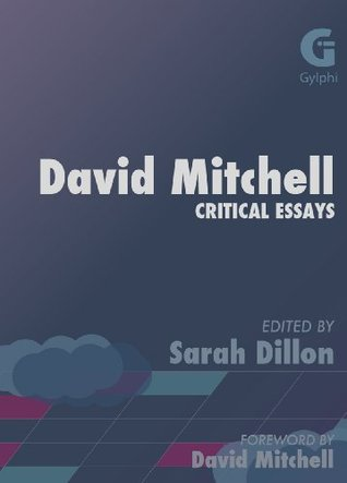 David Mitchell: Critical Essays