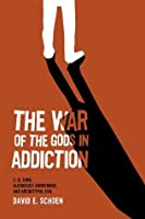The War of the Gods in Addiction