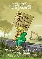 Please... Call me Derek (Derek Series)
