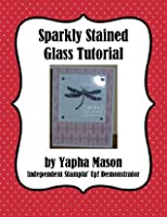 Sparkly Stained Glass Tutorial for Rubber Stamping