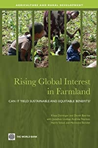 Rising Global Interest in Farmland (Agriculture and Rural Development Series)