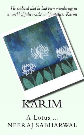 Karim  by  Neeraj Sabharwal