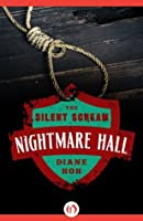 The Silent Scream (Nightmare Hall)