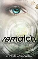 Rematch (The Vortex Series)