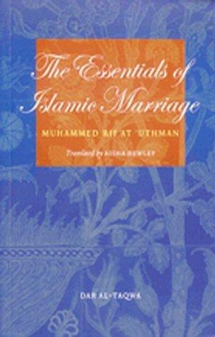 The Essentials of Islamic Marriage Muhammad Rifat Uthman