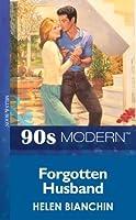 Forgotten Husband (Mills & Boon Vintage 90s Modern)