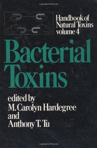 Handbook of Natural Toxins: Bacterial Toxins: 4