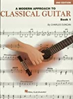 A Modern Approach to Classical Guitar: Book 1 - Book Only (Hl00699204)