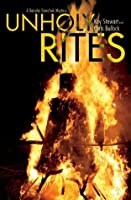 Unholy Rites (A Danutia Dranchuk Mystery)