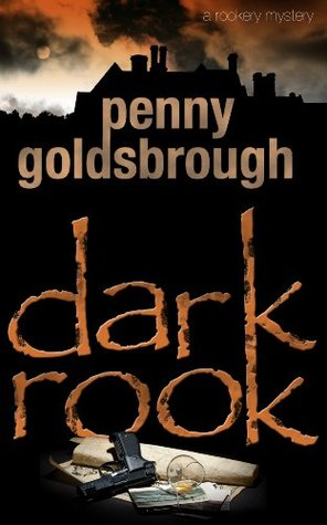 Dark Rook: Smuggling, Intrigue & Murder Across The Centuries (The Rookery Hall Mysteries)