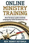 Online Ministry Training - How Christian Leaders Institute is Equipping Called Christians for Free