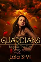 The Turn (Guardians, #3)