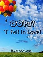 Oops! I fell in love! (Kanav-Tanya trilogy)