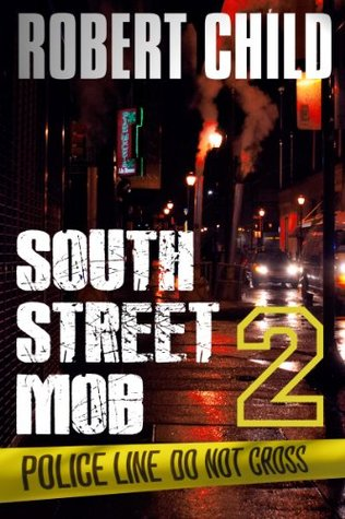 South Street Mob 2