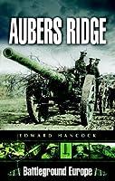 Battle of Aubers Ridge (Battleground Europe)