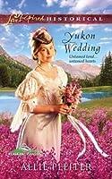 Yukon Wedding (Alaskan Brides, #1)