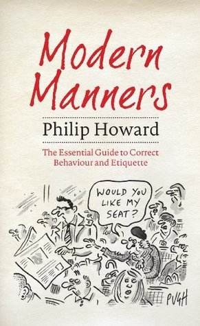 Modern Manners The Essential Guide to Correct Behaviour and Etiquette