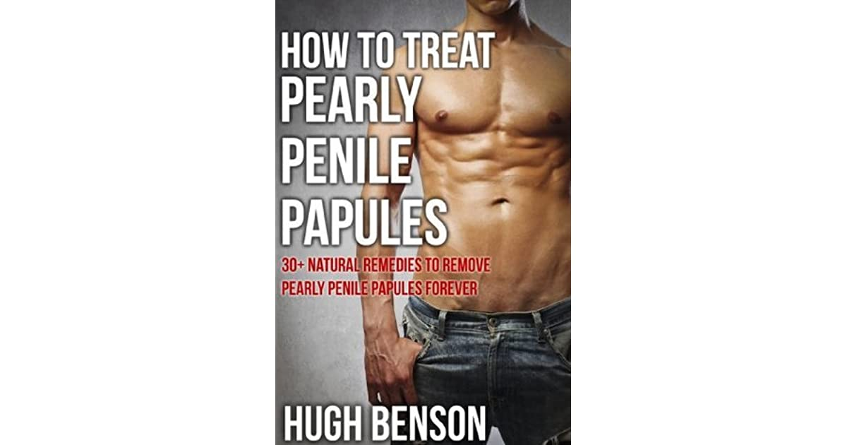 Natural penile treatment papules 2 Ways