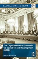 Organisation for Economic Co-operation and Development (OECD) (Global Institutions)