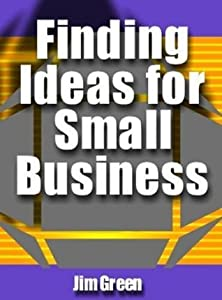 Finding Ideas for Small Business