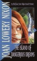 The Island of Dangerous Dreams